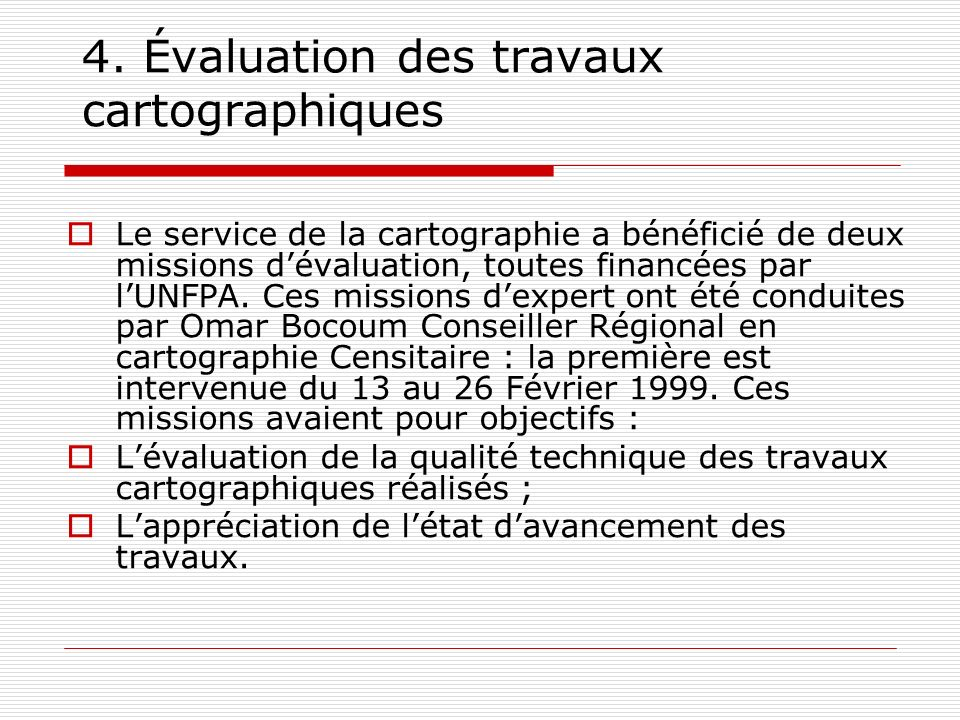 4. Évaluation des travaux cartographiques