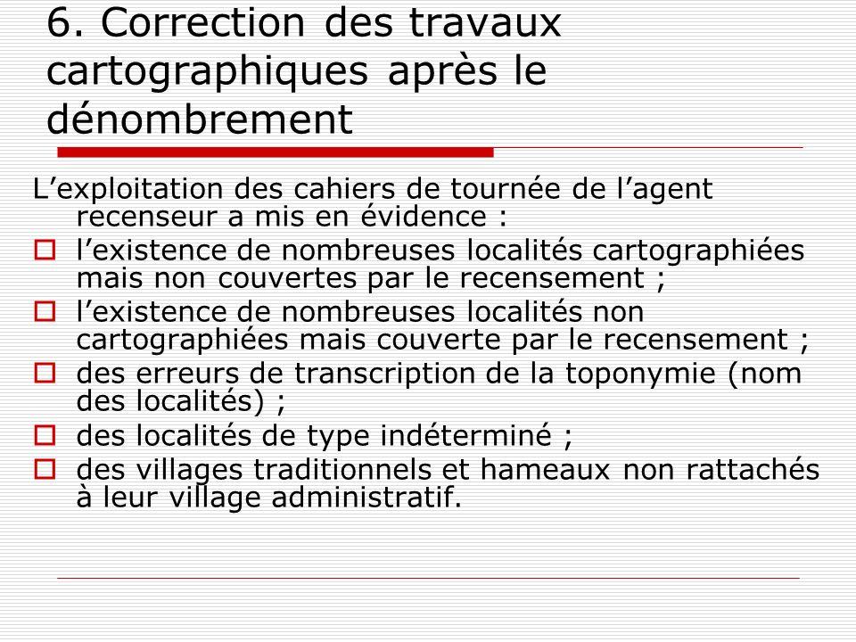 6. Correction des travaux cartographiques après le dénombrement