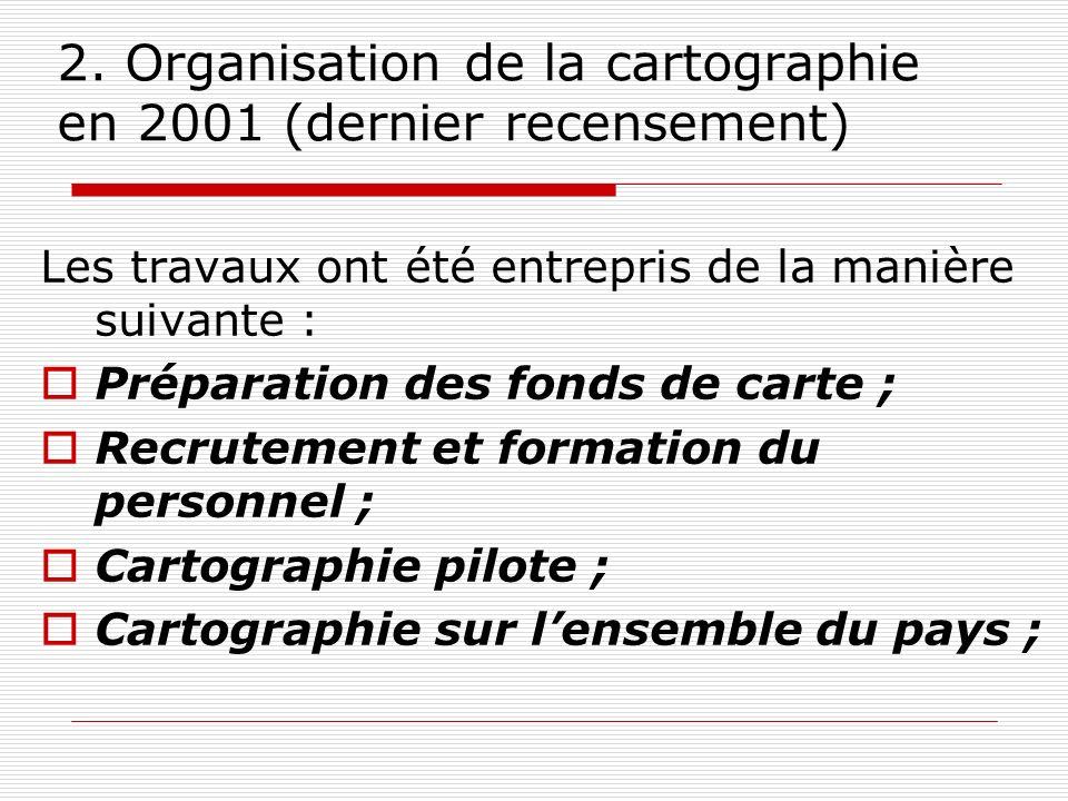 2. Organisation de la cartographie en 2001 (dernier recensement)