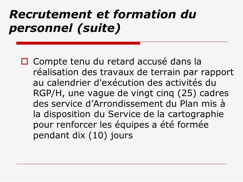 Recrutement et formation du personnel (suite)