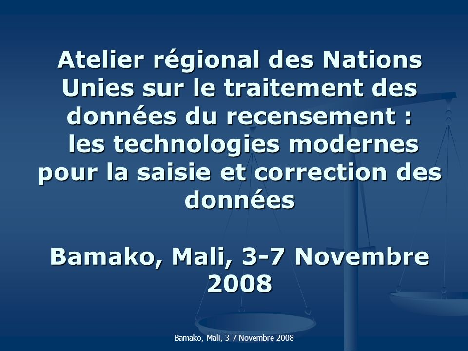 Bamako, Mali, 3-7 Novembre 2008