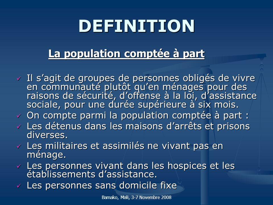 DEFINITION La population comptée à part