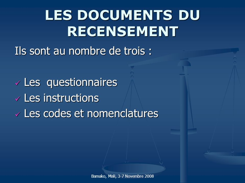 LES DOCUMENTS DU RECENSEMENT