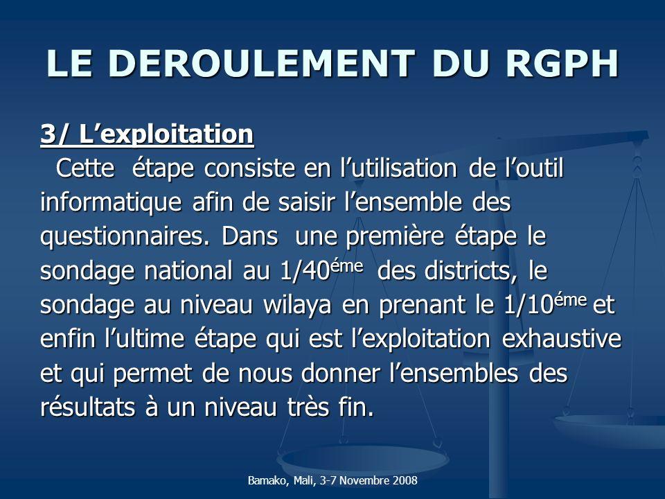 LE DEROULEMENT DU RGPH 3/ L'exploitation