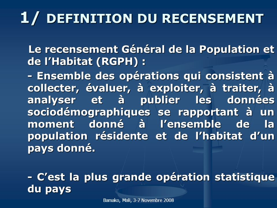 1/ DEFINITION DU RECENSEMENT