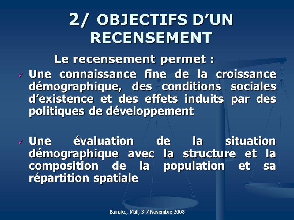 2/ OBJECTIFS D'UN RECENSEMENT