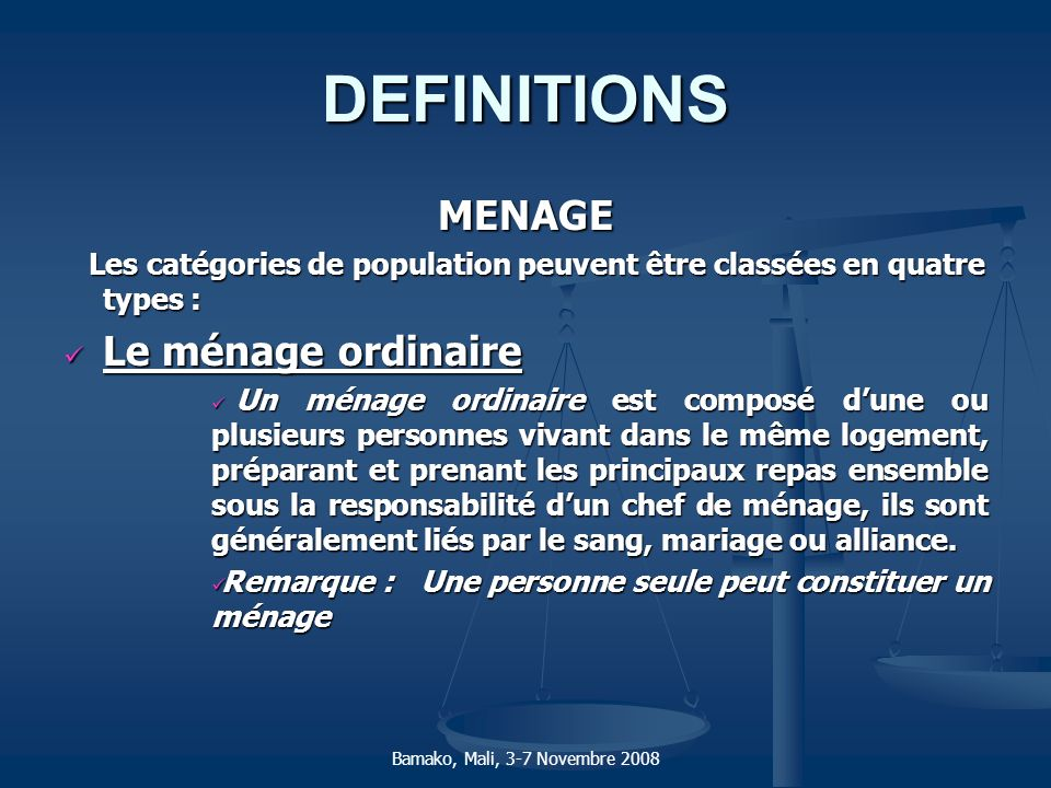 DEFINITIONS MENAGE Le ménage ordinaire