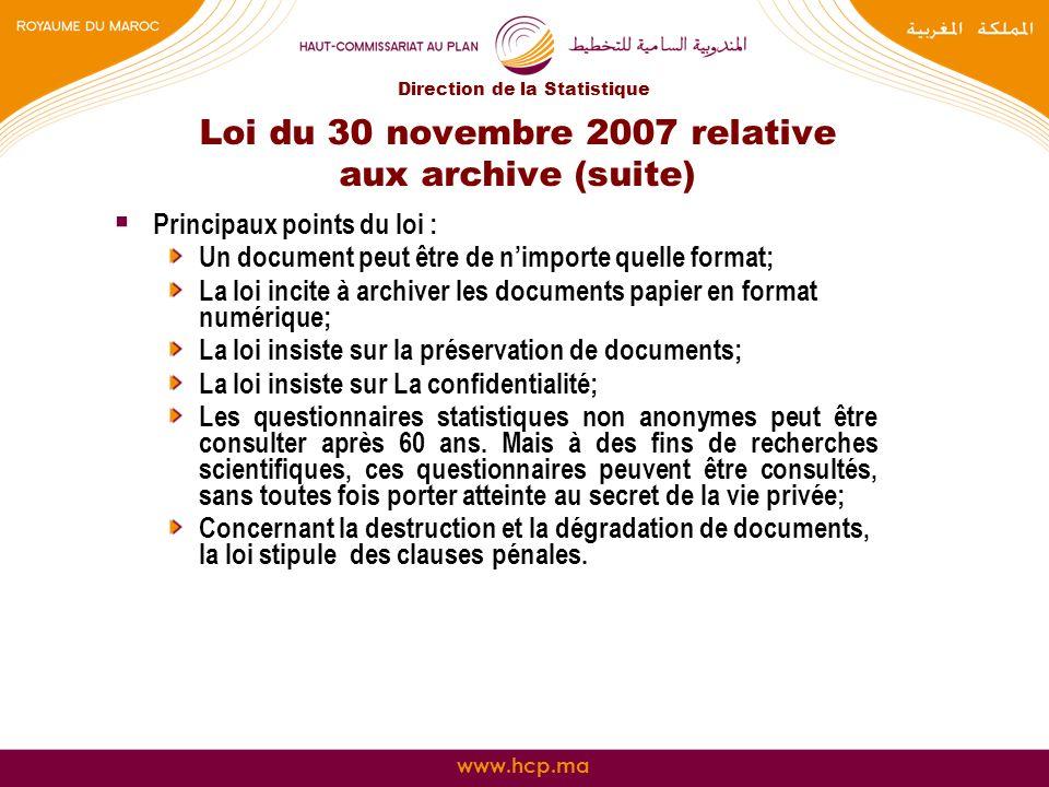 Loi du 30 novembre 2007 relative aux archive (suite)