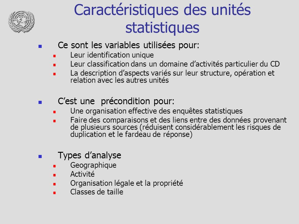 Caractéristiques des unités statistiques