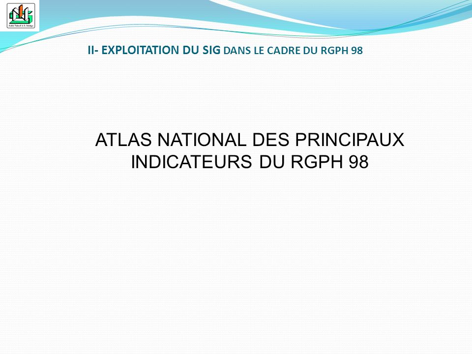 ATLAS NATIONAL DES PRINCIPAUX INDICATEURS DU RGPH 98