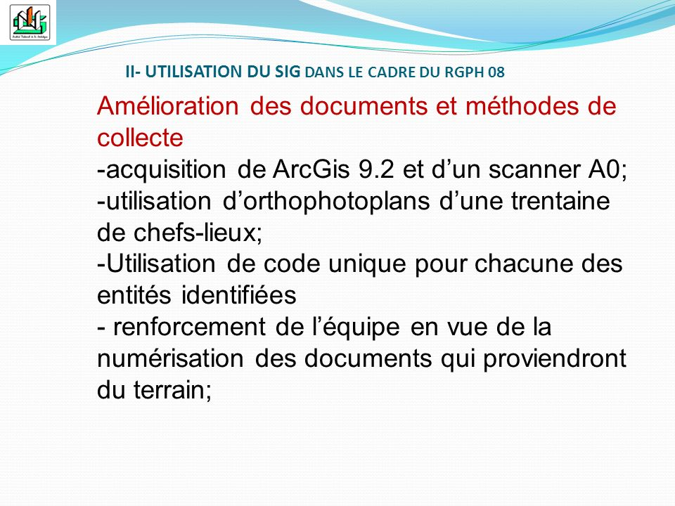 Amélioration des documents et méthodes de collecte