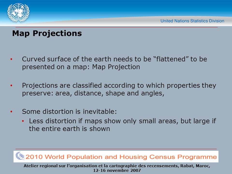 Map Projections Curved surface of the earth needs to be flattened to be presented on a map: Map Projection.