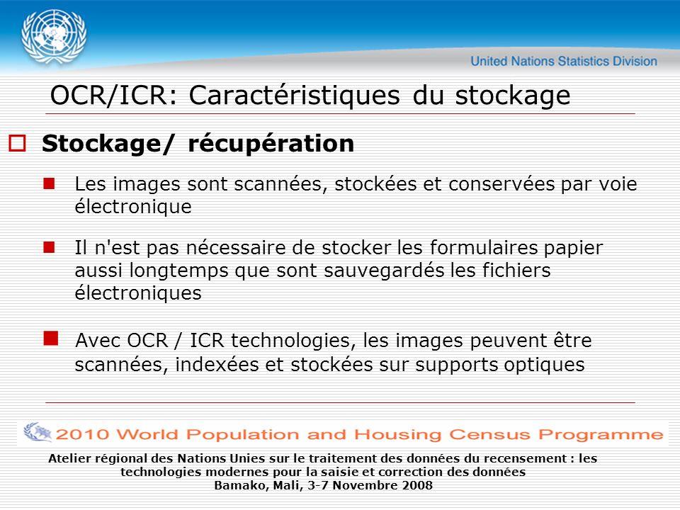 OCR/ICR: Caractéristiques du stockage