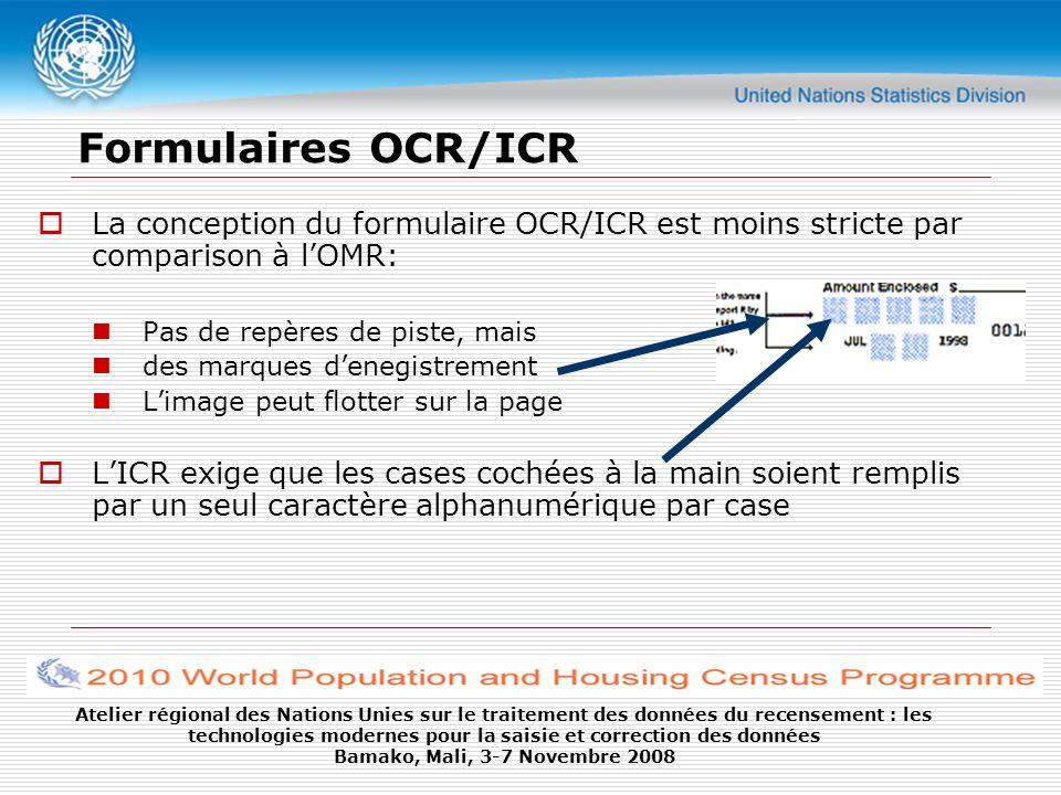 Formulaires OCR/ICR La conception du formulaire OCR/ICR est moins stricte par comparison à l'OMR: Pas de repères de piste, mais.