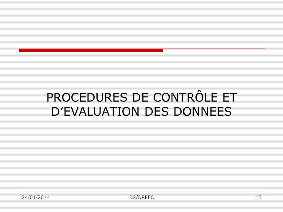 PROCEDURES DE CONTRÔLE ET D'EVALUATION DES DONNEES