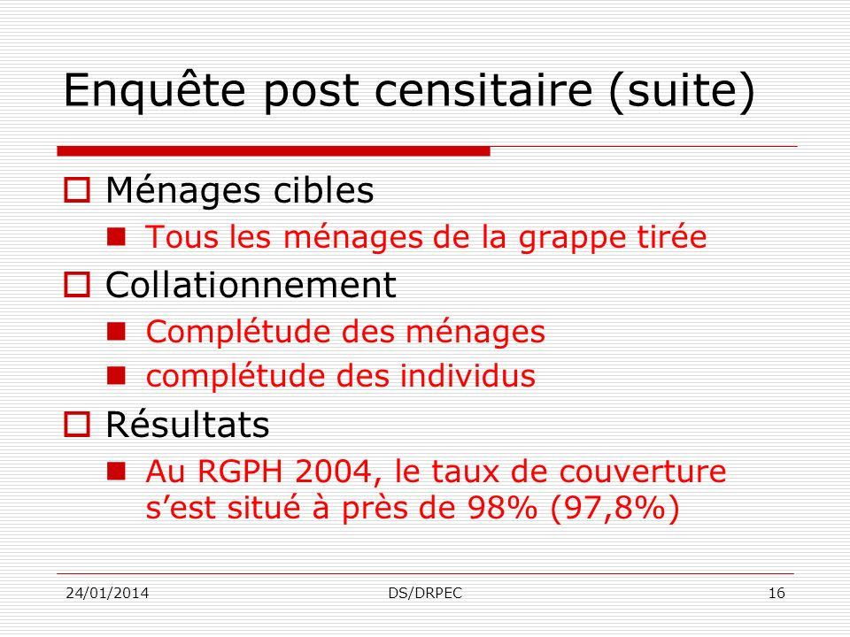 Enquête post censitaire (suite)