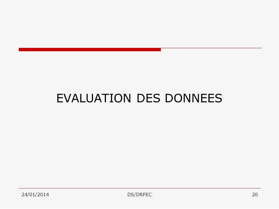EVALUATION DES DONNEES
