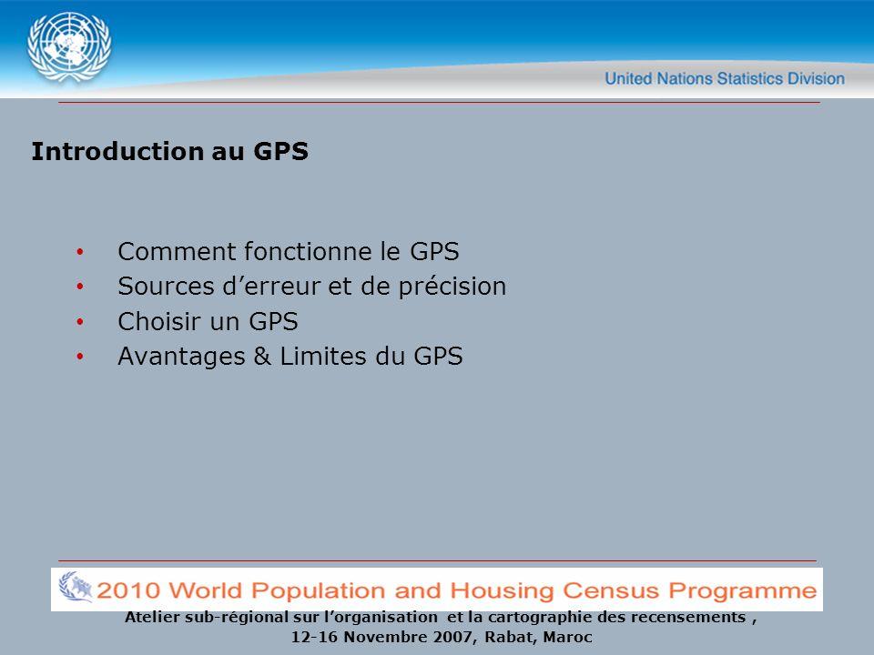 Introduction au GPS Comment fonctionne le GPS. Sources d'erreur et de précision.