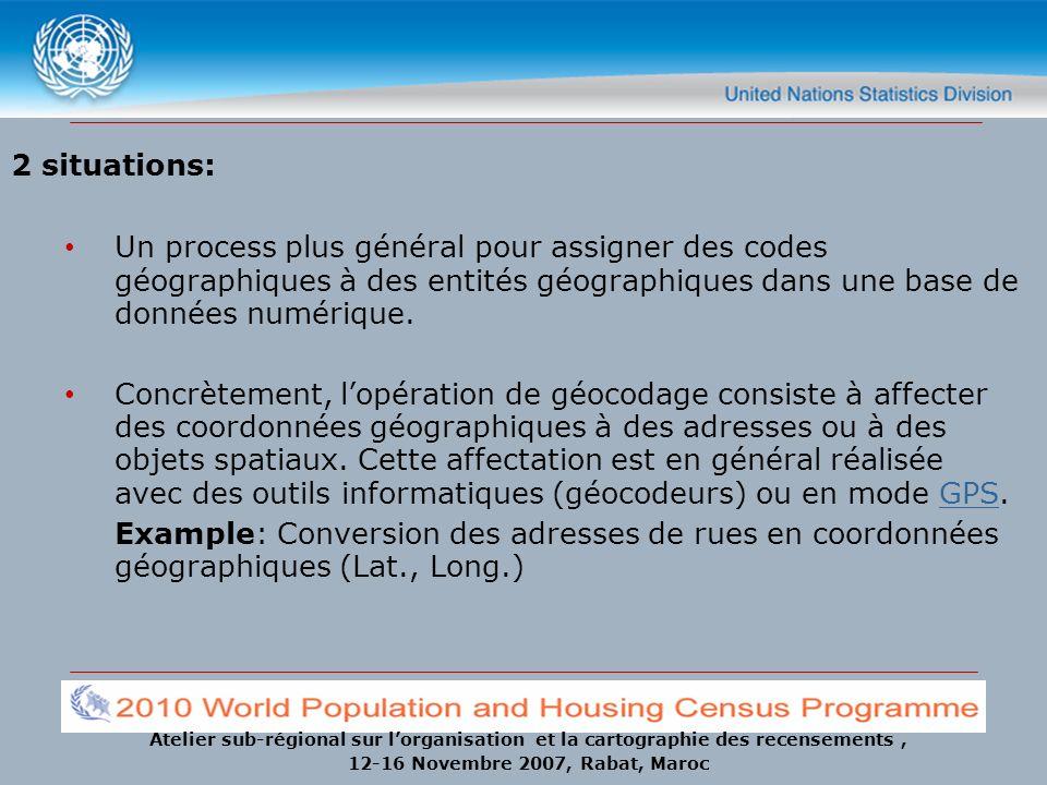 2 situations: Un process plus général pour assigner des codes géographiques à des entités géographiques dans une base de données numérique.