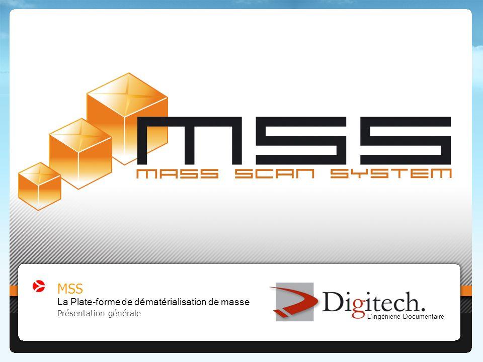 MSS : La Plate-forme de dématérialisation de masse - Présentation technique et fonctionnelle