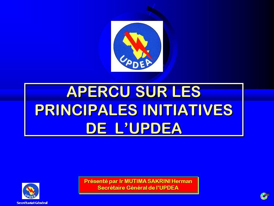 APERCU SUR LES PRINCIPALES INITIATIVES DE L'UPDEA