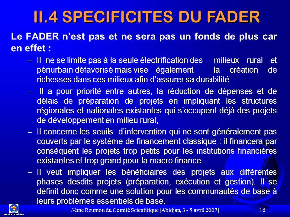 II.4 SPECIFICITES DU FADER