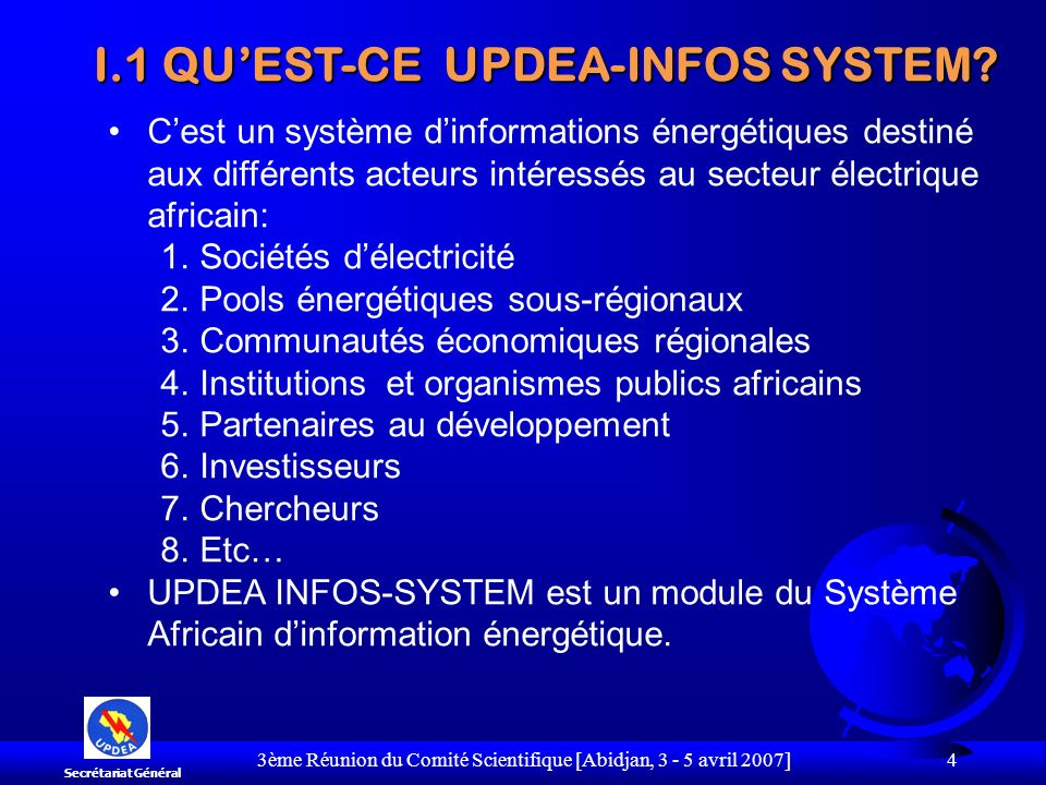 I.1 QU'EST-CE UPDEA-INFOS SYSTEM