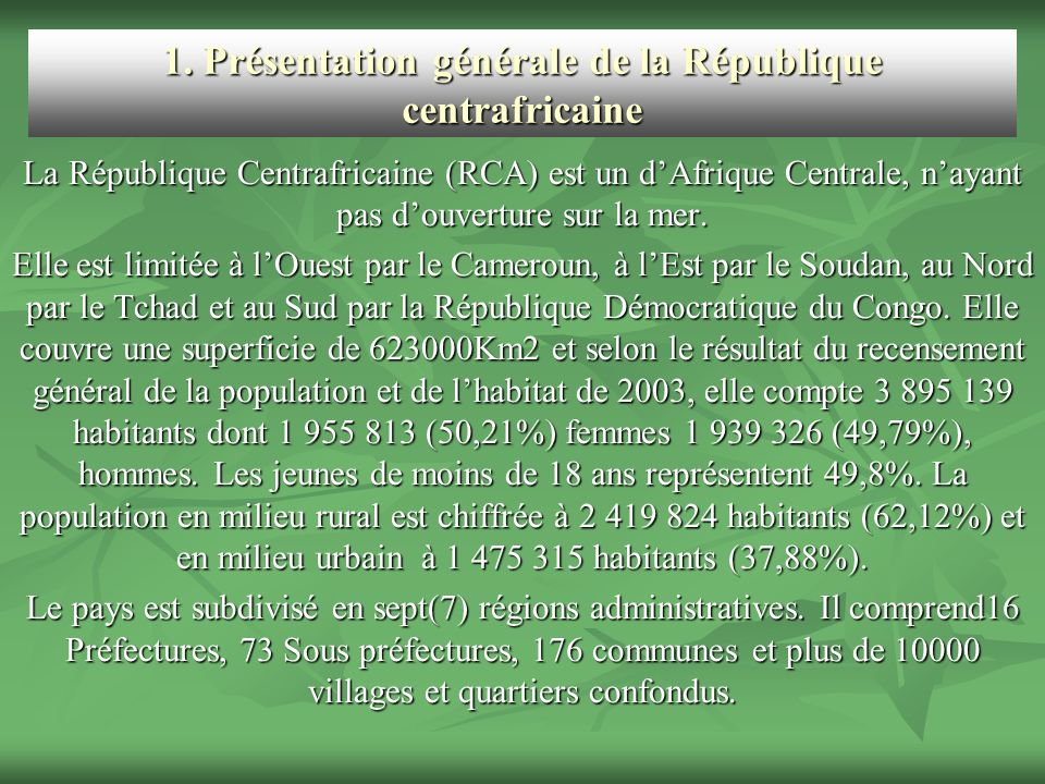 1. Présentation générale de la République centrafricaine