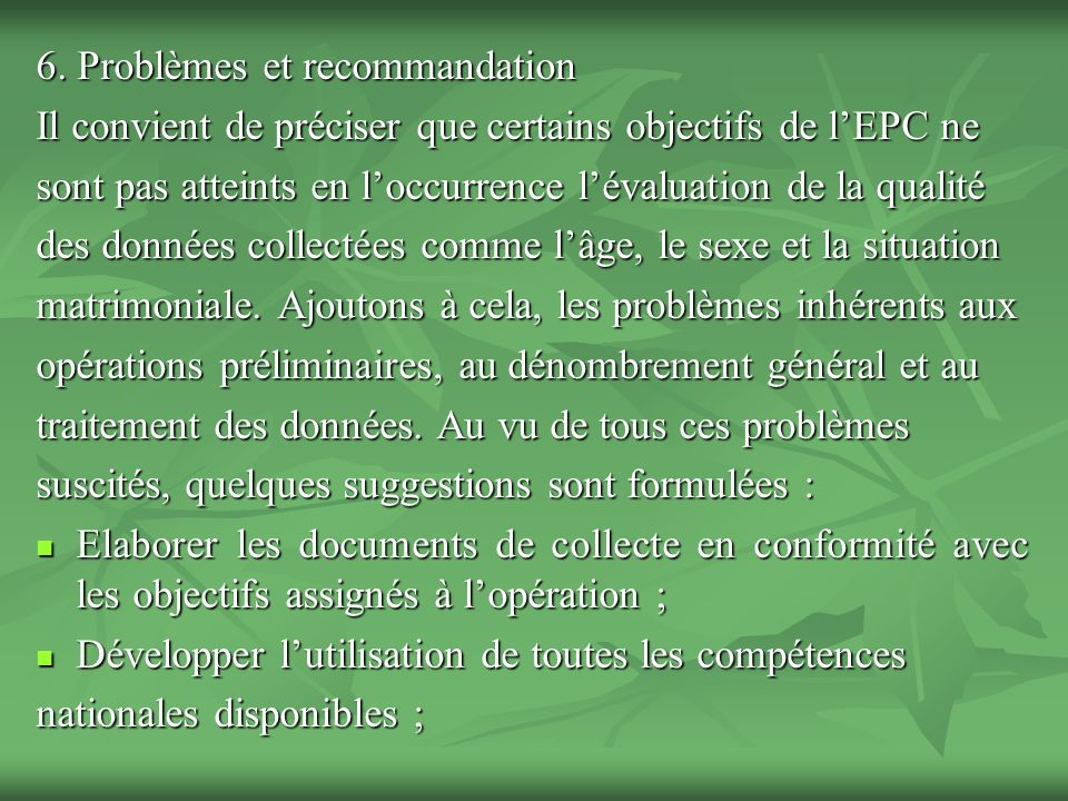 6. Problèmes et recommandation