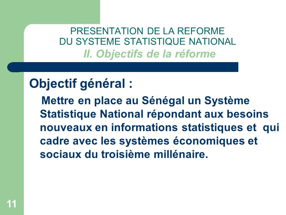 PRESENTATION DE LA REFORME DU SYSTEME STATISTIQUE NATIONAL II