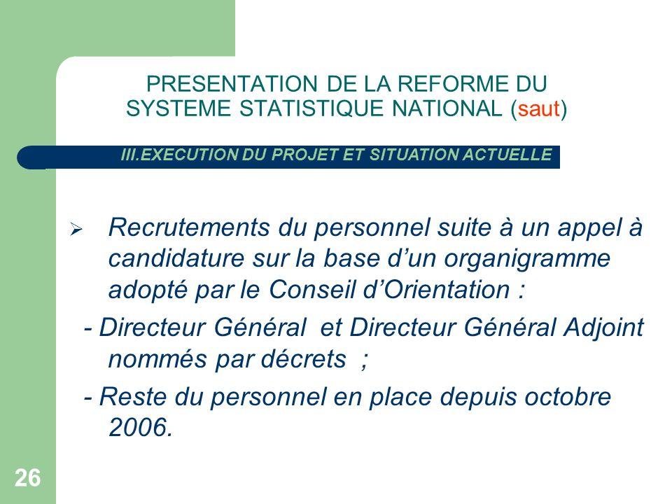PRESENTATION DE LA REFORME DU SYSTEME STATISTIQUE NATIONAL (saut)