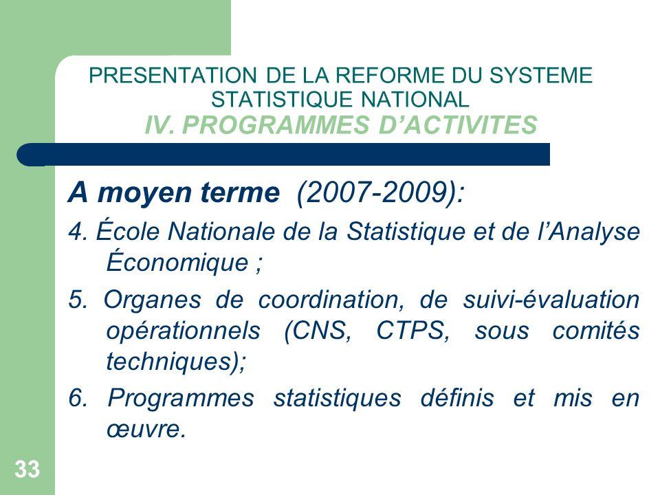 PRESENTATION DE LA REFORME DU SYSTEME STATISTIQUE NATIONAL IV
