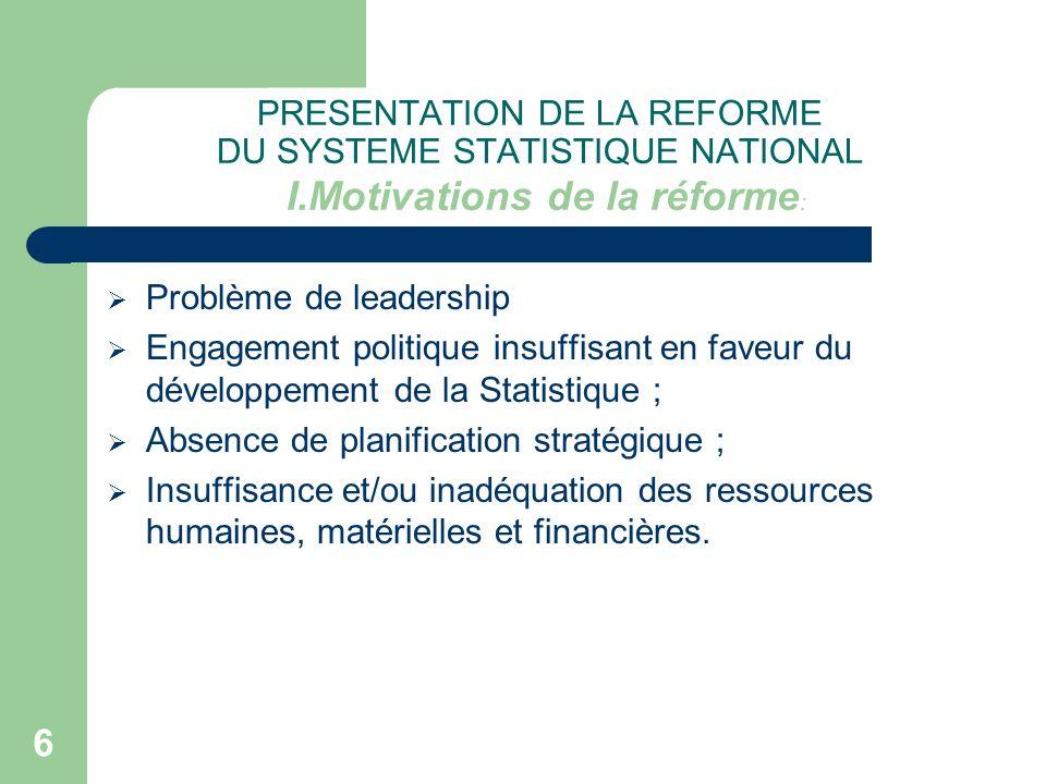 PRESENTATION DE LA REFORME DU SYSTEME STATISTIQUE NATIONAL I