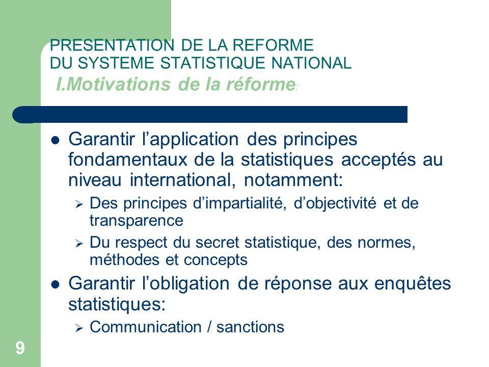 Garantir l'obligation de réponse aux enquêtes statistiques: