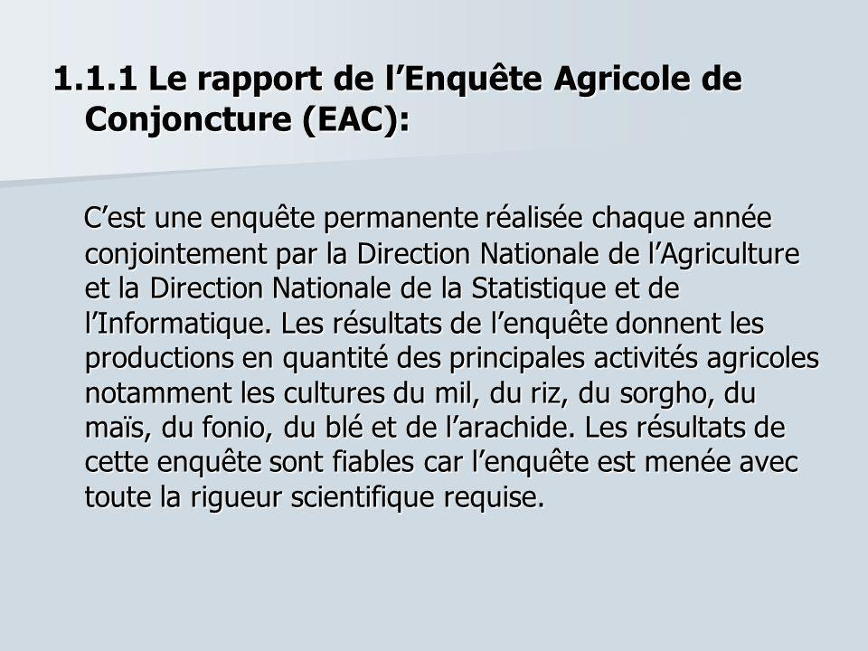 1.1.1 Le rapport de l'Enquête Agricole de Conjoncture (EAC):
