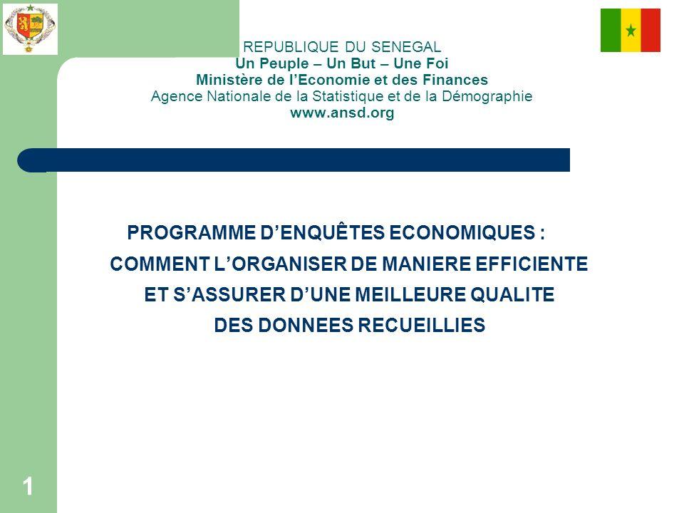 REPUBLIQUE DU SENEGAL Un Peuple – Un But – Une Foi Ministère de l'Economie et des Finances Agence Nationale de la Statistique et de la Démographie www.ansd.org