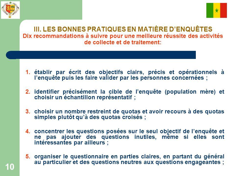 III. LES BONNES PRATIQUES EN MATIÈRE D'ENQUÊTES Dix recommandations à suivre pour une meilleure réussite des activités de collecte et de traitement: