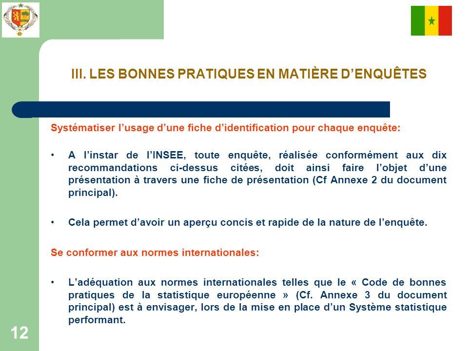 III. LES BONNES PRATIQUES EN MATIÈRE D'ENQUÊTES