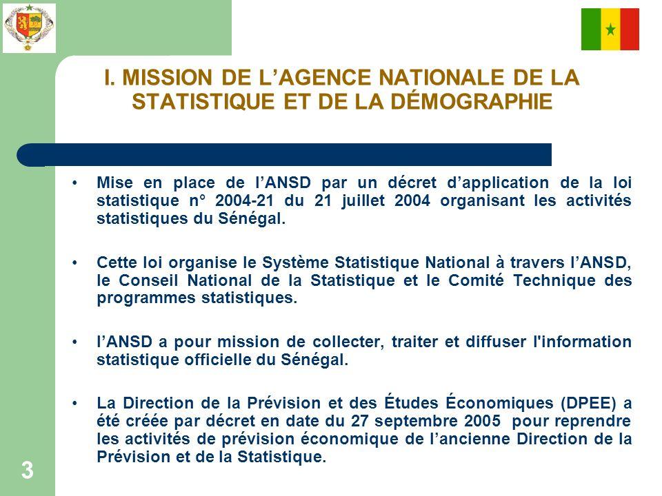 I. MISSION DE L'AGENCE NATIONALE DE LA STATISTIQUE ET DE LA DÉMOGRAPHIE