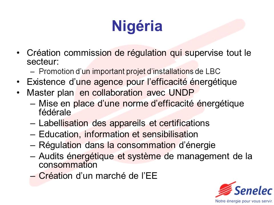 Nigéria Création commission de régulation qui supervise tout le secteur: Promotion d'un important projet d'installations de LBC.