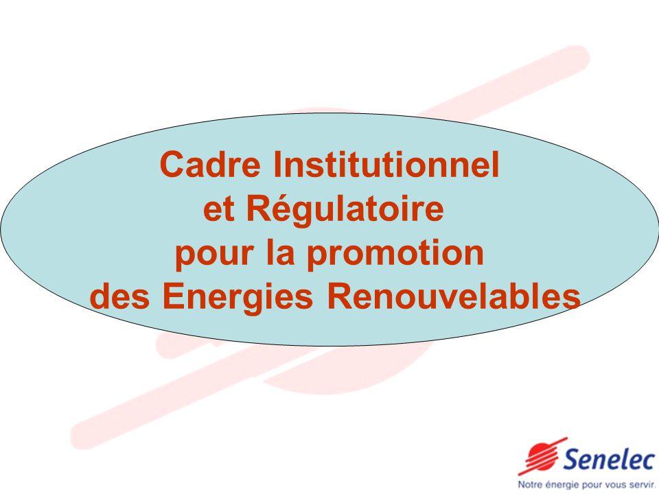 Cadre Régulatoire et Institutionnel et Energies Renouvelables