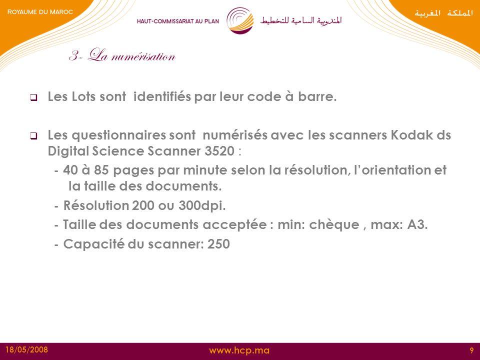 3- La numérisation Les Lots sont identifiés par leur code à barre.