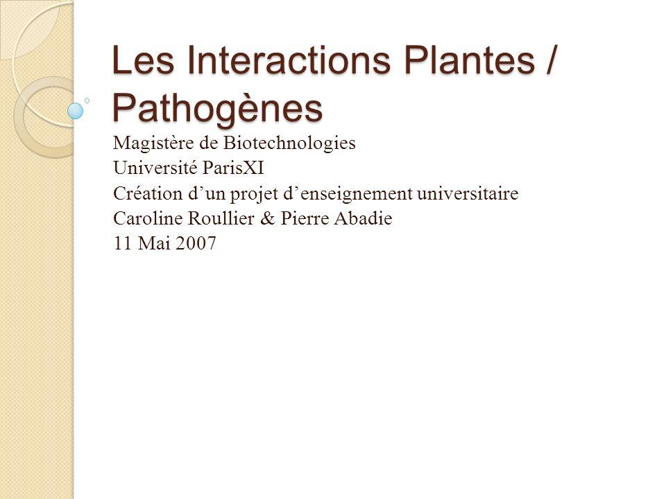 Les Interactions Plantes / Pathogènes