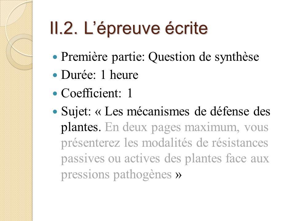 II.2. L'épreuve écrite Première partie: Question de synthèse