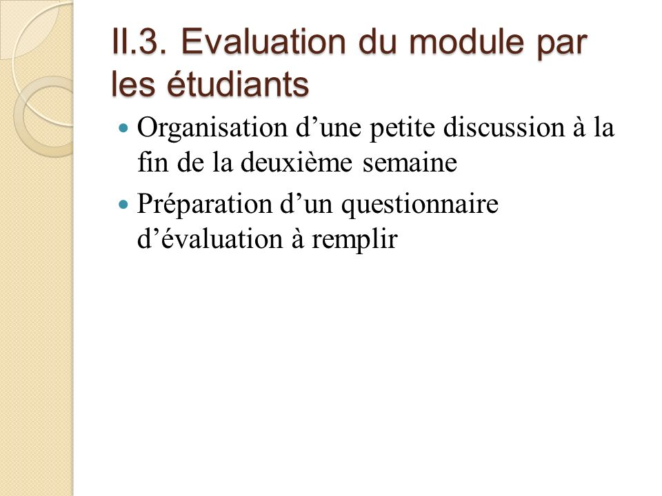 II.3. Evaluation du module par les étudiants