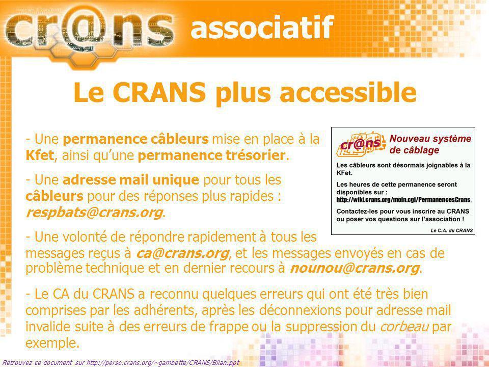 Le CRANS plus accessible