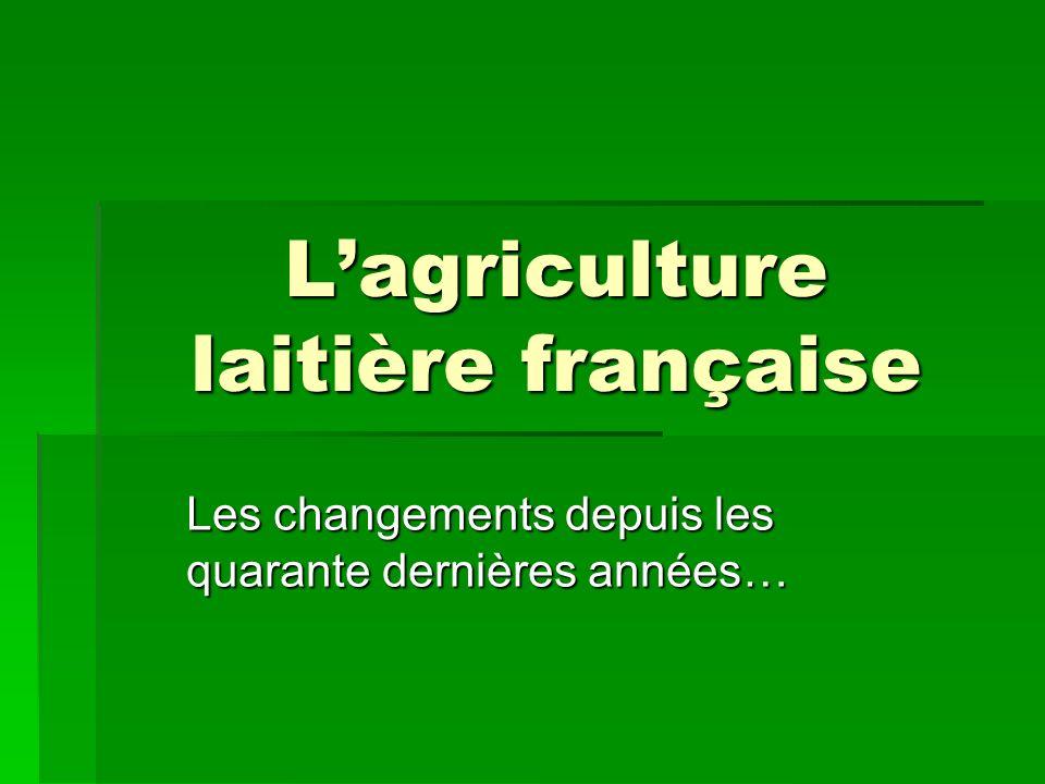 L'agriculture laitière française