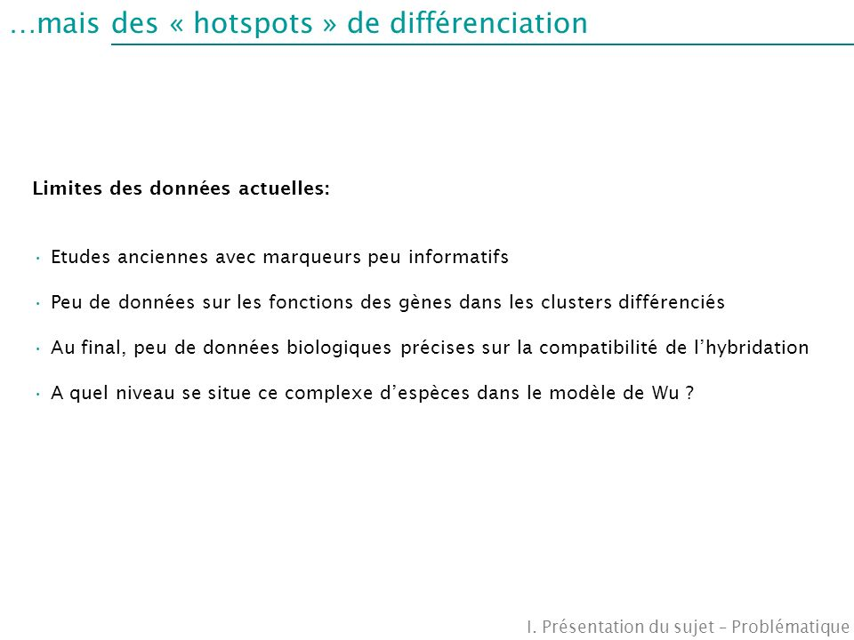 …mais des « hotspots » de différenciation