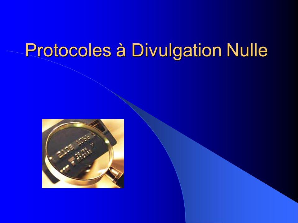 Protocoles à Divulgation Nulle