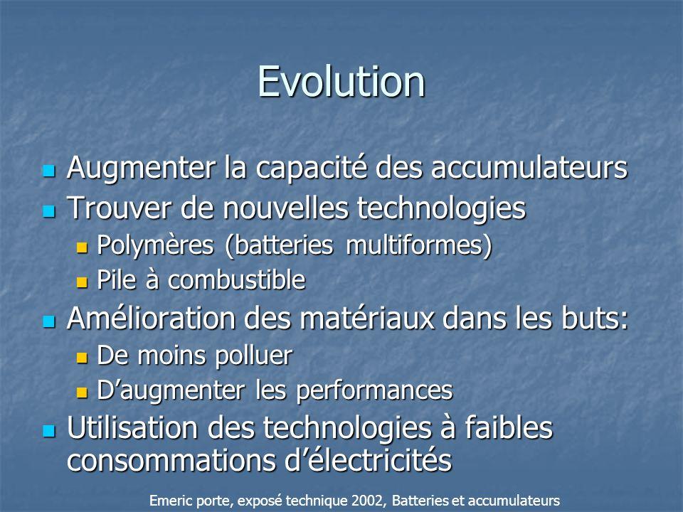 Evolution Augmenter la capacité des accumulateurs